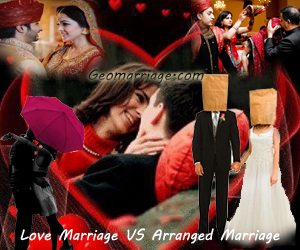 Love Marriage VSArranged Marriage